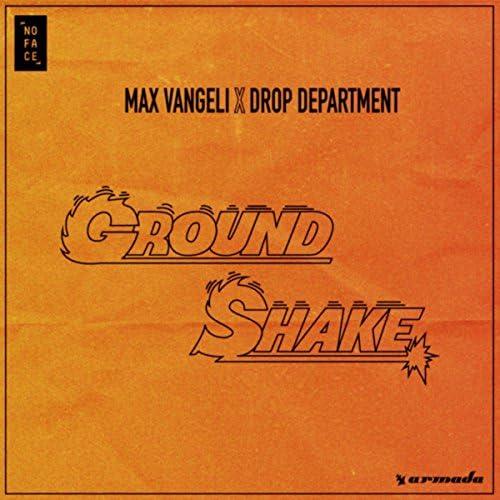 Max Vangeli & Drop Department