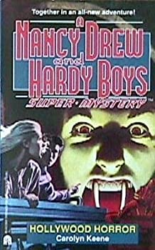 Hollywood Horror - Book #20 of the Nancy Drew and Hardy Boys: Super Mystery