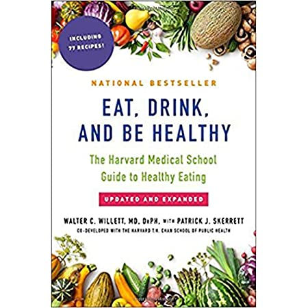 Health Shopping Eat, Drink, and Be Healthy: The Harvard Medical School Guide to Healthy Eating