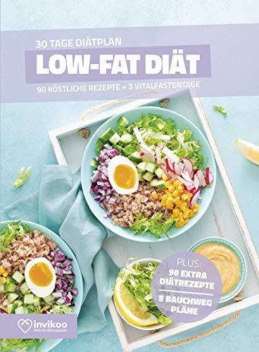 Low Fat Diätplan - Ernährungsplan zum Abnehmen für 30 Tage: Bonus: E-Book mit 90 weiteren Rezepten: Clean Eating, Vegetarisch, Vegan, Low Carb oder High Protein. (Invikoo: Kochbuch)