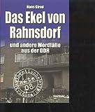Girod das Ekel von Rahnsdorf und andere Mordfälle aus der DDR, Weltbild Tb, 288 Seiten, bilder