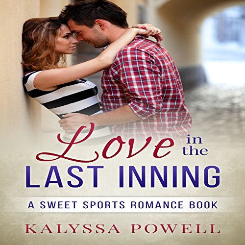 Love in the Last Inning audiobook cover art