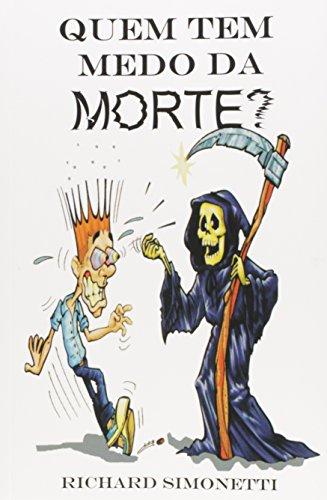 Quem Tem Medo da Morte?