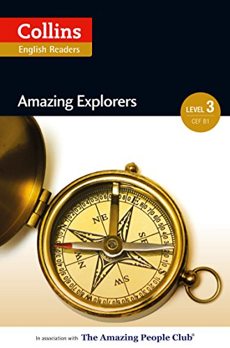 Amazing Explorers: B1 (Collins Amazing People ELT Readers) (English Edition)