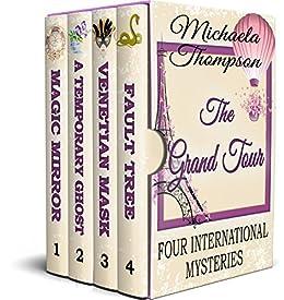 The Grand Tour: Four International Mysteries by [Michaela Thompson]