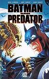 Batman versus Predator T01