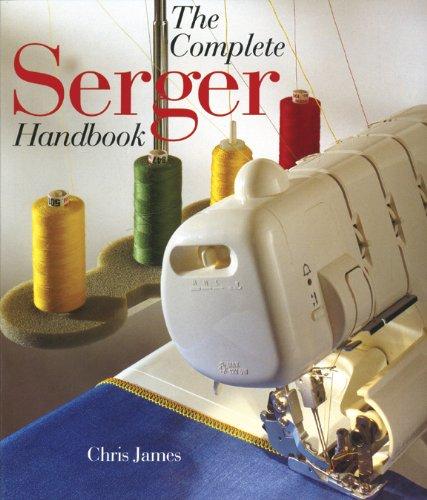 Sterling Publishing Complete Serger Handbook