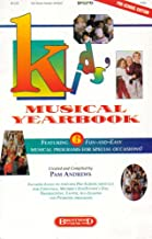 Kids' Musical Yearbook: Christmas/Mother's Day/Father's Day/Thanksgiving/Easter/All-Seasons/Patriotic Programs (Pre-School Edition)