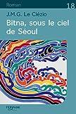 Bitna, sous le ciel de Séoul - Editions Feryane - 01/09/2018
