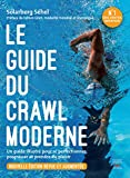 Le guide du crawl moderne - Nouvelle édition - Format Kindle - 16,99 €