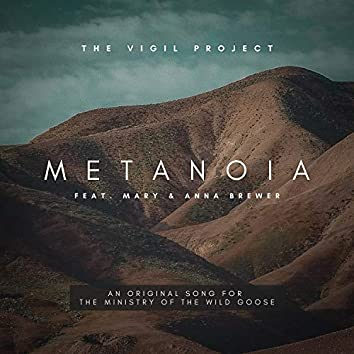Metanoia (feat. Mary Brewer & Anna Brewer)