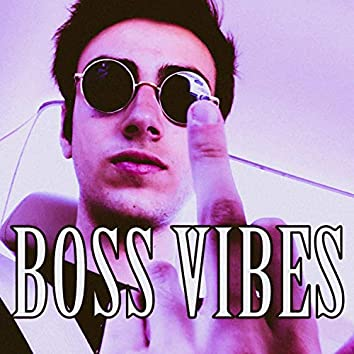 Boss Vibes (feat. Yhung Livin')