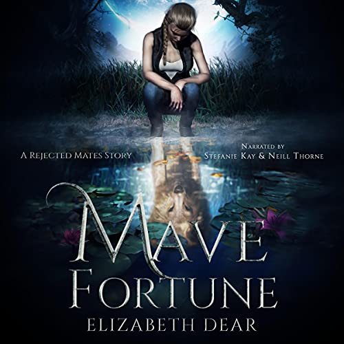 Mave Fortune: A Rejected Mates Story: Blackstone Academy. Book 1
