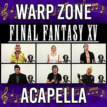Stand By Me - Final Fantasy XV (Acapella)
