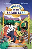 Murder on the Safari Star: 3 (Adventures on Trains)...