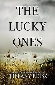 [Tiffany Reisz]のThe Lucky Ones (English Edition)