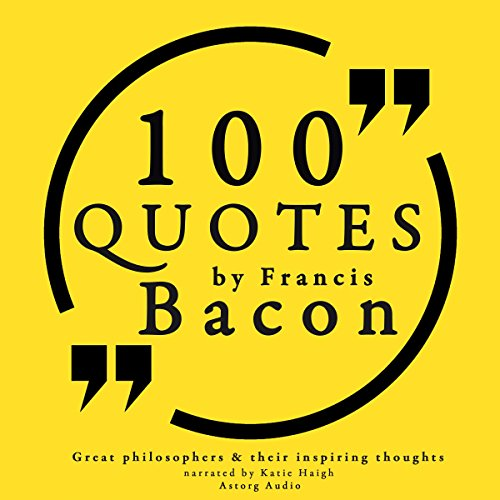 100 Quotes by Francis Bacon audiobook cover art