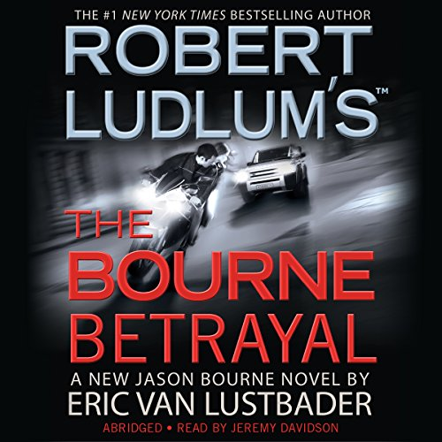 Robert Ludlum's The Bourne Betrayal cover art
