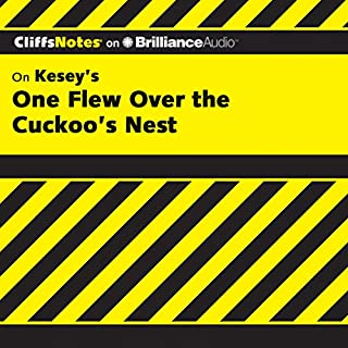 One Flew Over the Cuckoo's Nest: CliffsNotes                   Written by:                                                                                                                                 Bruce Edward Walker                               Narrated by:                                                                                                                                 Dan John Miller                      Length: 2 hrs and 28 mins     Not rated yet     Overall 0.0