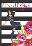 Pinup Girl Calendar 2020: Cute Classy Women Daily Planner Journal To Write In With Inspirational Pos...