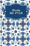 Diario del PTSD: Diario per la salute mentale per tutti con PTSD   Design: Fiori nordici