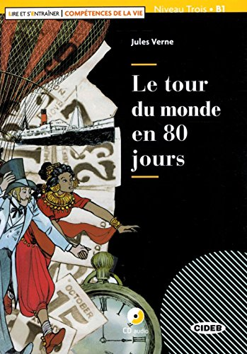 Le tour du monde en 80 jours. Livello B1. Con app. Con CD-Audio [Lingua francese]