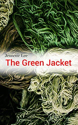 The Green Jacket: Mystery Novel