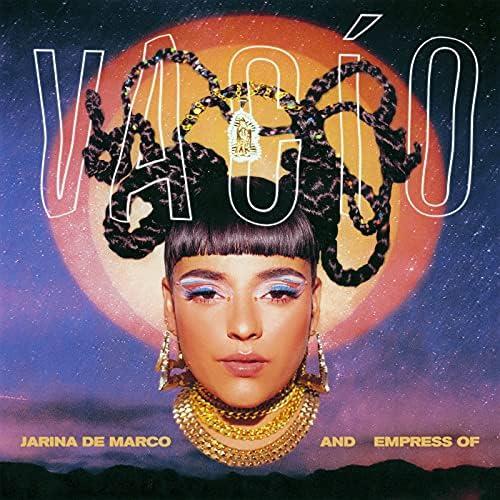 Jarina De Marco & Empress Of