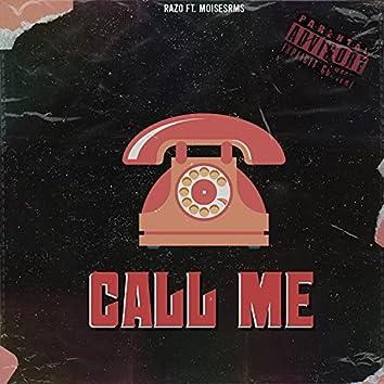 Call me (feat. MoisesRms)