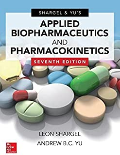 Applied Biopharmaceutics & Pharmacokinetics, Seventh Edition by Leon Shargel (2015-08-28)