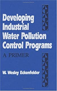 Developing Industrial Water Pollution Control Programs: A Primer