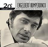 20th Century Masters: The Millennium Collection: The Best of Engelbert Humperdinck von Engelbert Humperdinck