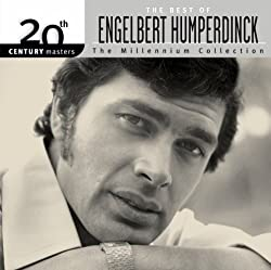 The Best of Engelbert Humperdinck: The Millennium Collection