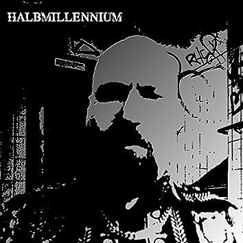 Halbmillennium (AL45KA Vesion)