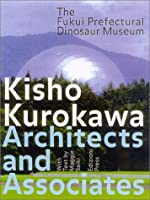 Kisho Kurokawa Architect and Associates: The Fukui Prefectural Dinosaur Museum