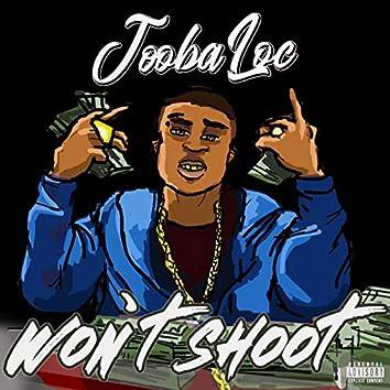 Wont Shoot