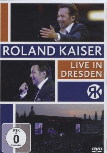 Roland Kaiser - Live in Dresden