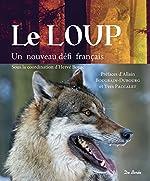 Le loup - Un nouveau défi français de Hervé Boyac