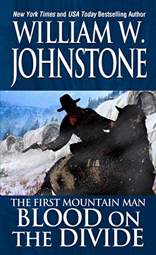 Blood on the Divide (Preacher/The First Mountain Man Book 2)