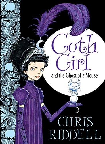Goth Girl and the Ghost of a Mouse: 01
