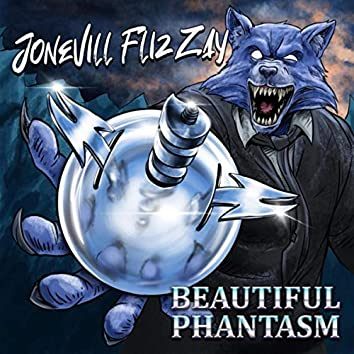Beautiful Phantasm