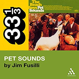 Beach Boys' Pet Sounds (33 1/3 Series) audiobook cover art