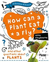 How Can a Plant Eat a Fly? (Question of Science)