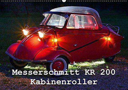Messerschmitt KR 200 Kabinenroller (Wandkalender 2016 DIN A2 quer): nur fliegen ist schöner (Monatskalender, 14 Seiten) (CALVENDO Mobilitaet)