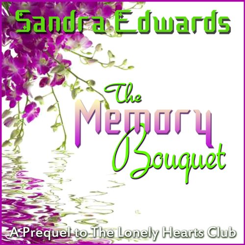 The Memory Bouquet audiobook cover art