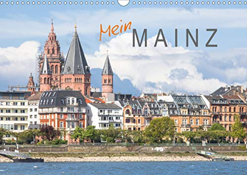 Mein Mainz (Wandkalender 2021 DIN A3 quer)