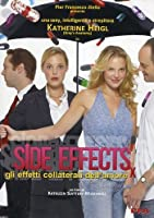 Side Effects - Gli Effetti Collaterali Dell'Amore [Italian Edition]
