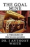 The Goal Mine: The Motivational Treasure Chest