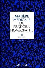 Matière médicale du praticien homéopathe de H. Voisin
