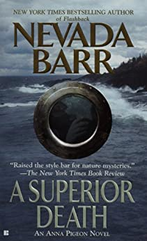 A Superior Death (Anna Pigeon Mysteries Book 2) by [Nevada Barr]